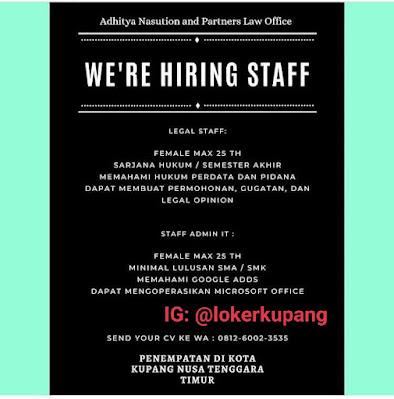 Lowongan Kerja Adhitya Nasution and Partners Law Office Sebagai Legal Staff & Staff Admin IT