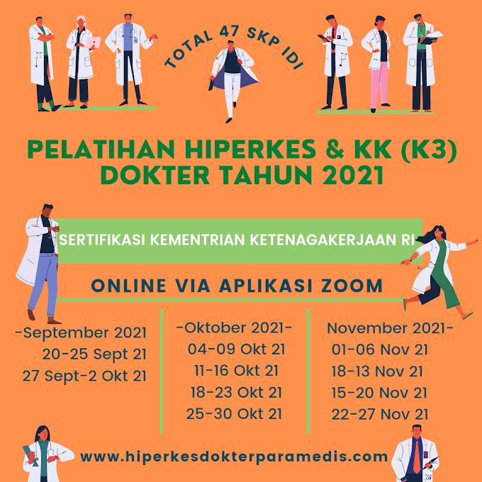Jadwal Pelatihan Hiperkes Tahun 2021 Untuk Dokter dan Dokter Gigi