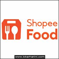 Lowongan Kerja Shopee Food