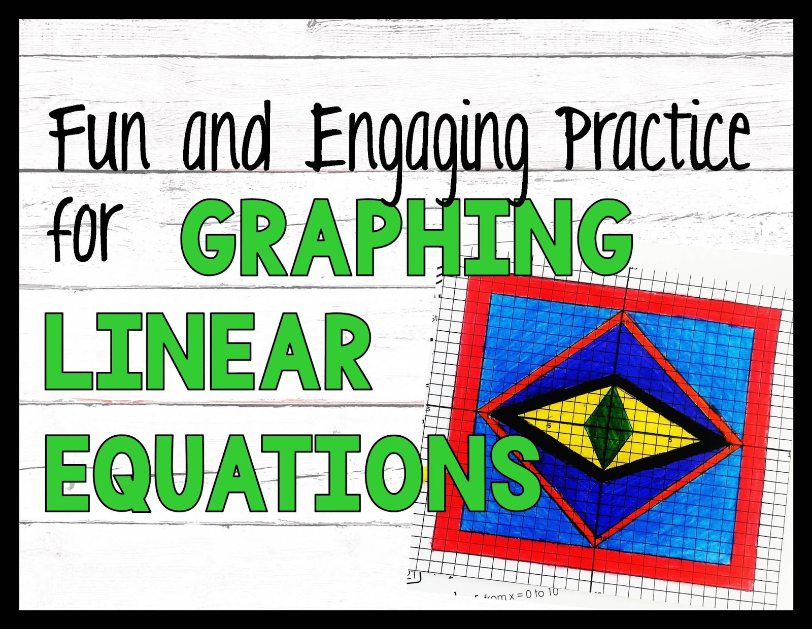 Fun Practice For Graphing Linear Equations
