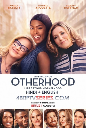 Watch Online Free Otherhood (2019) Full Hindi Dual Audio Movie Download 480p 720p Bluray