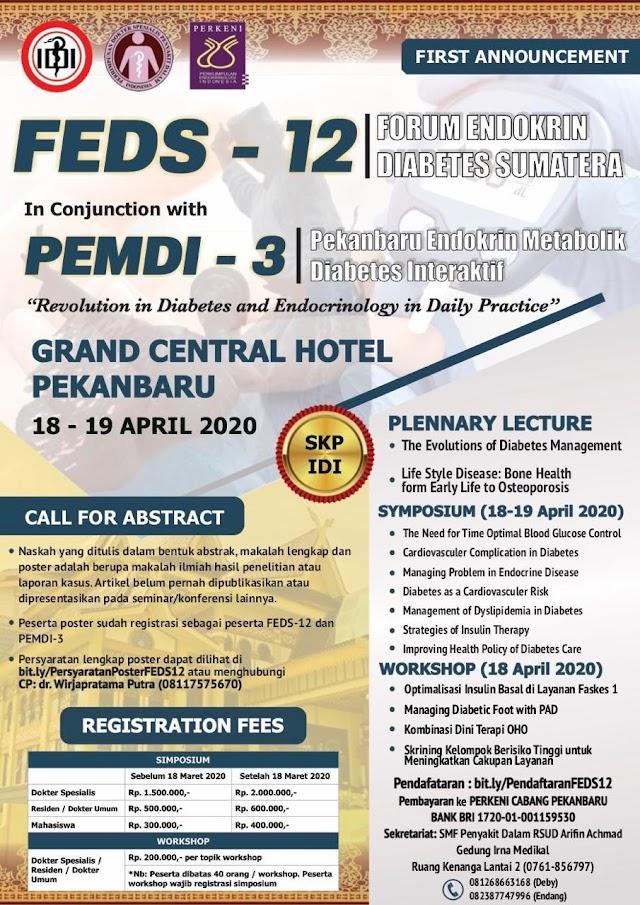 *PERKENI Cab Pku* proudly present:     *FORUM ENDOKRIN DIABETES SUMATERA (FEDS-12) in conjunction with PEKANBARU ENDOKRIN METABOLIK DIABETES INTERAKTIF (PEMDI-3)*  18-19 April 2020