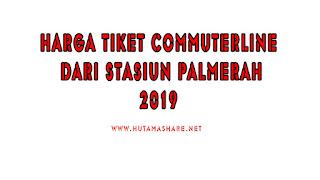 Harga Tiket Commuterline Dari Stasiun Palmerah Terbaru 2019