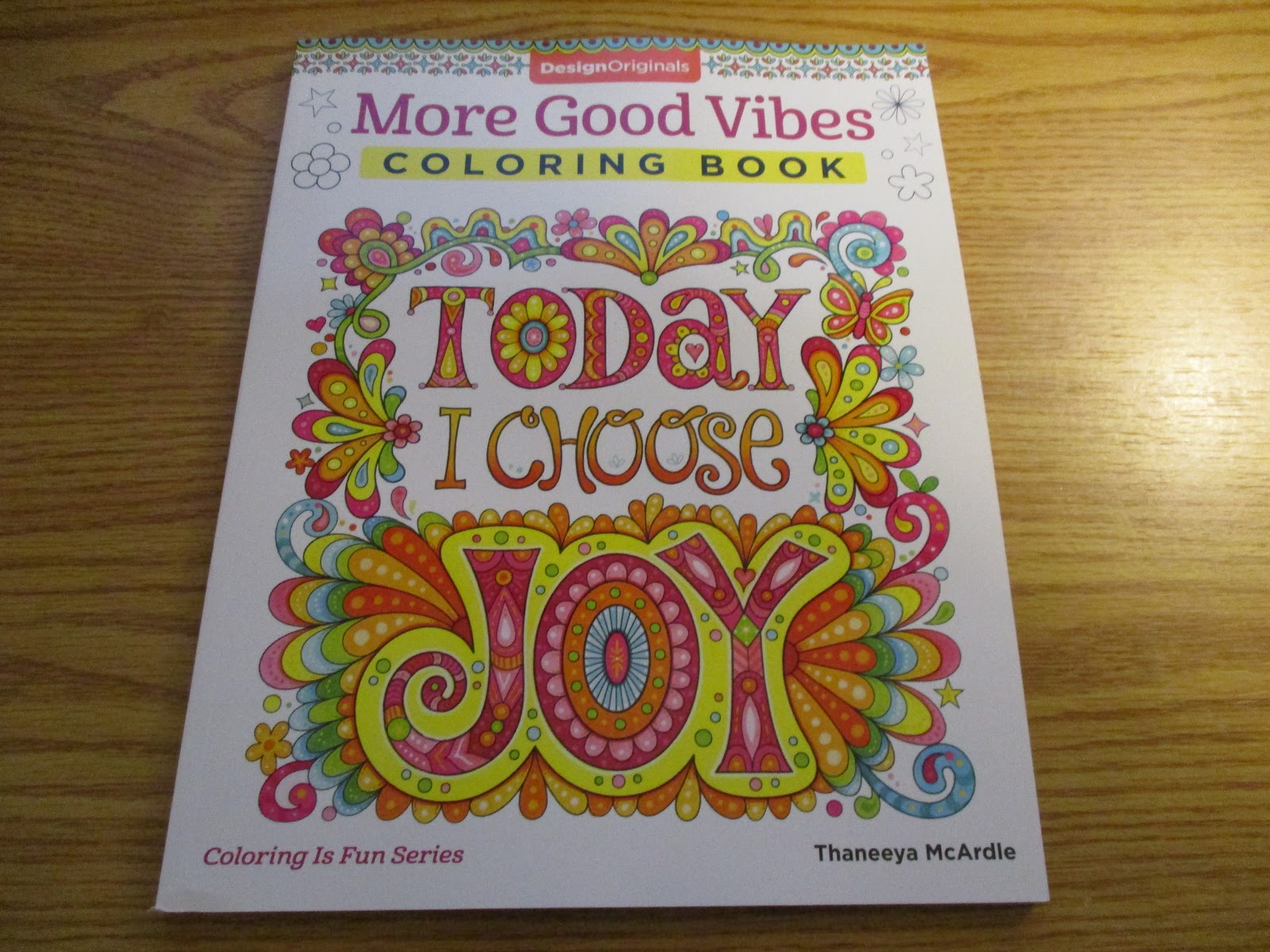 More Good Vibes Coloring Book By Thaneeya McArdle