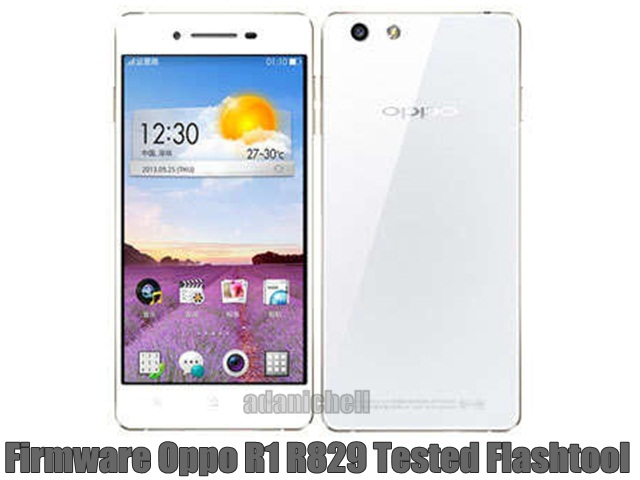 Firmware Oppo R1 R829 Tested Flashtool