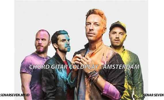 Chord Gitar Coldplay – Amsterdam. Pada artikel kali ini, akan disajikan kunci gitar lagu Amsterdam dari Coldplay. chord gitar lagu amsterdam coldplay