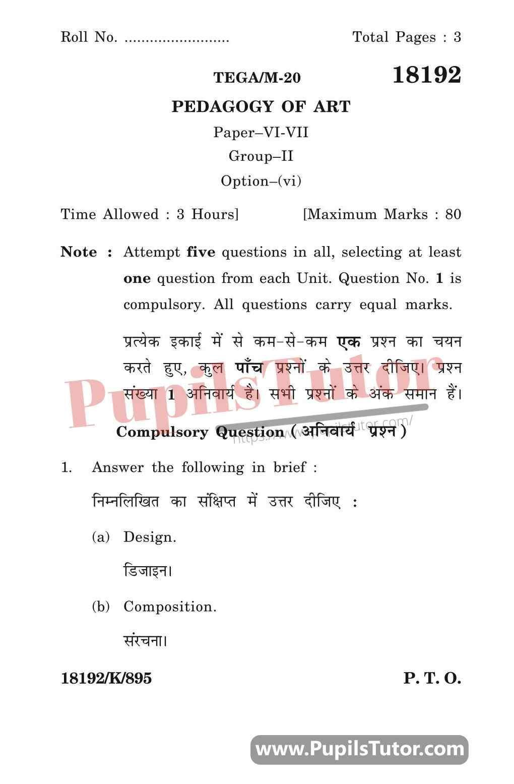 KUK (Kurukshetra University, Haryana) Pedagogy Of Art Question Paper 2020 For B.Ed 1st And 2nd Year And All The 4 Semesters In English And Hindi Medium Free Download PDF - Page 1 - Pupils Tutor