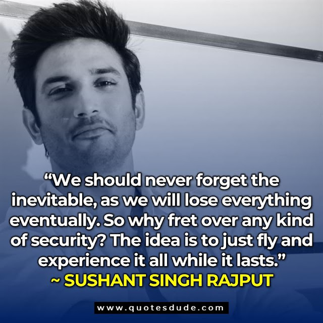 sushant singh rajput quotes from chhichhore, sushant singh rajput quotes from ms dhoni, sushant singh rajput famous quotes,