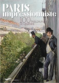 Paris Impressionniste 100 Tableaux de légende
