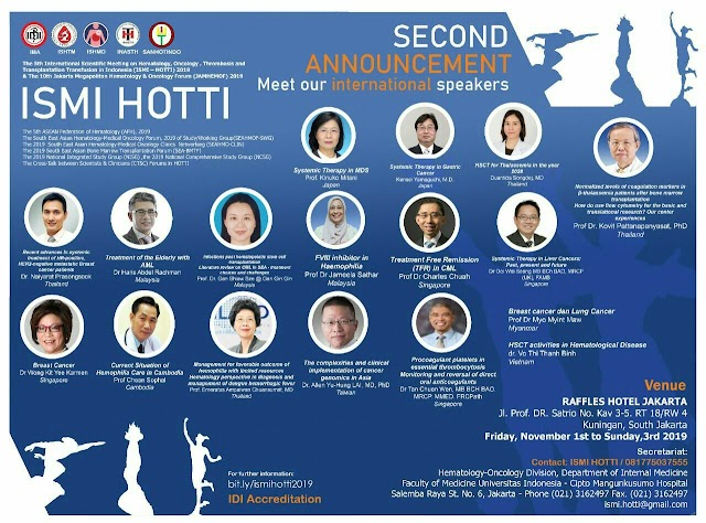 The 5th International Scientific Meeting on Hematology, Oncology, Thrombosis and Transplantation in Indonesia (ISMI-HOTTI) 2019   1-3 November 2019, Hotel Raffles Jakarta
