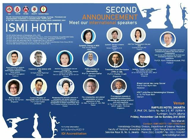 The 5th International Scientific Meeting on Hematology, Oncology, Thrombosis and Transplantation in Indonesia (ISMI-HOTTI) 2019   1-3 November 2019, Hotel Raffles Jakarta