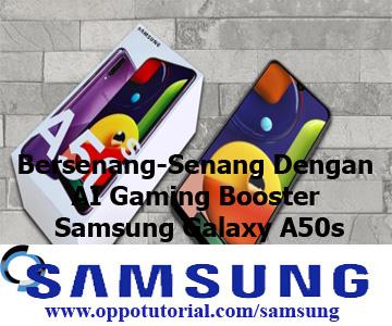 Bersenang-Senang Dengan AI Gaming Booster Samsung Galaxy A50s