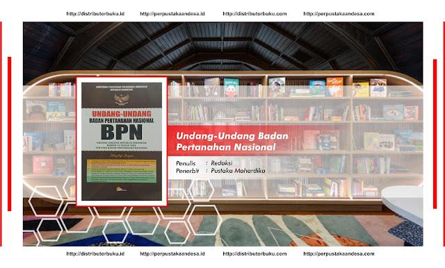 Undang-Undang Badan Pertanahan Nasional (BPN)