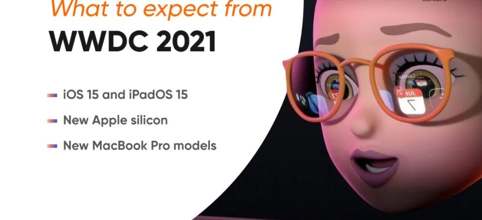 Apple WWDC 2021 - IOS 15, macOS, iPAD OS, new macbook pro ...