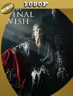 El Último Deseo (The Final Wish) (2018) REMUX1080pLatino [GoogleDrive] SilvestreHD