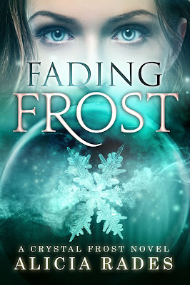 Fading Frost (Crystal Frost #4) by Alicia Rades Cover Reveal