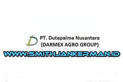 Lowongan Kerja PT. Dutapalma Nusantara (Darmex Plantation) Pekanbaru Februari 2018