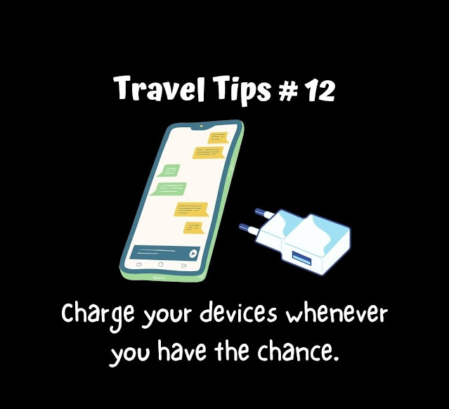 Travel Tip #12: Charge your devices whenever you have the chance