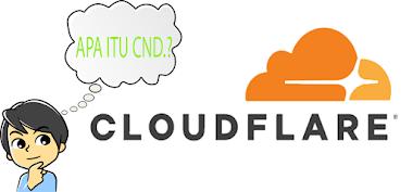Apa itu CDN Cloudflare Dan Cara Menggunakannya