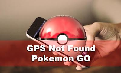 Cara Mengatasi GPS Not Found Pokemon GO Dengan Mudah