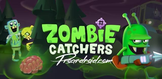 تحميل لعبة صيد الزومبي الممتعة Zombie Catchers النسخة المهكرة باخر تحديث للاجهزة الاندرويد مجانا .