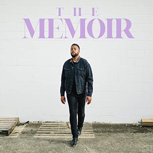 The Memoir, Justin Garner New EP, Justin Garner The Memoir, r&b, singer, r&b/soul, rnb, rnb music, rnb singer, new music friday, r&b hits