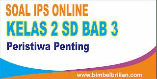 Soal IPS Online Kelas 2 SD Bab 3 Peristiwa Penting Dalam Keluarga - Langsung Ada Nilainya