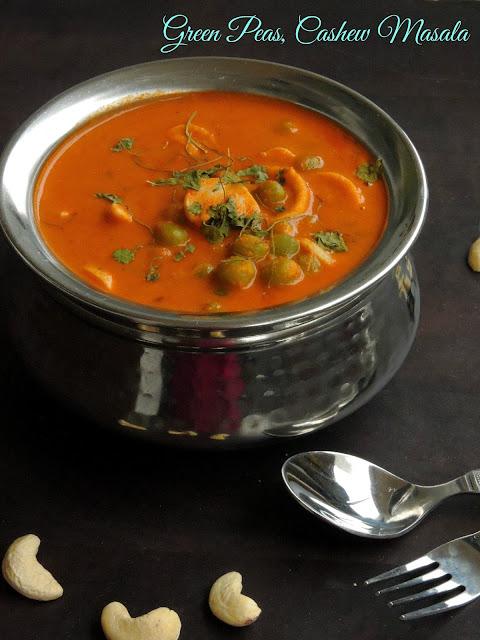 Green peas, cashew masala, Matar Kaju curry