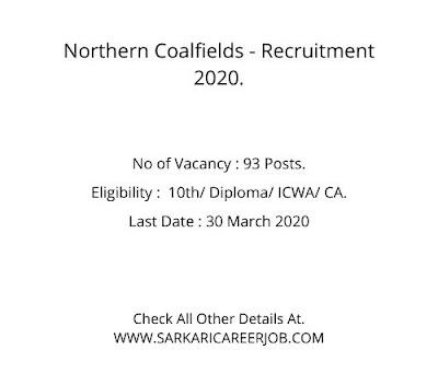 NCLCIL Recruitment 2020   93 Post Northern Coalfields Vacancy 2020.