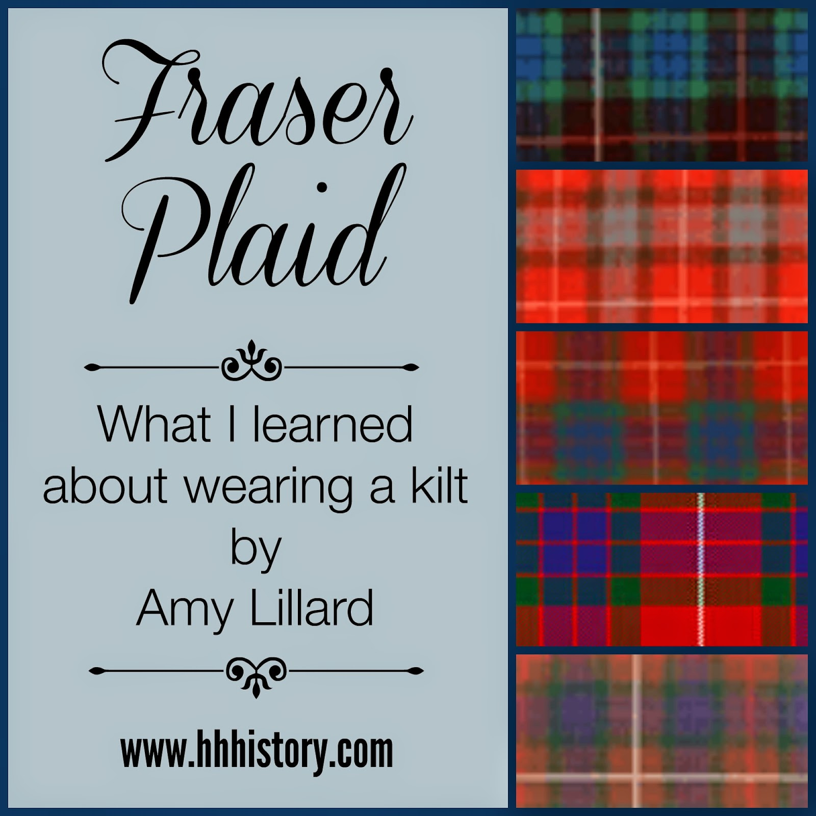 Heroes, Heroines, and History: Tartans and Plaids