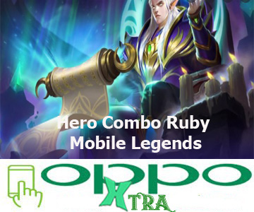 Hero Combo Ruby Mobile Legends