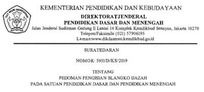 Surat Edaran Pedoman Pengisian Ijazah Terbaru