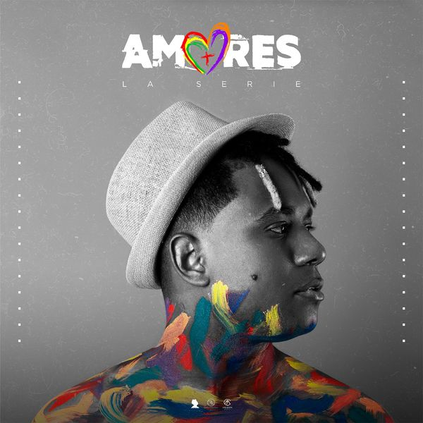 Alex Linares – Amores (La Serie) 2021 (Exclusivo WC)
