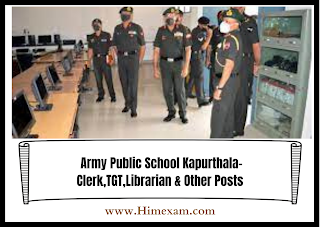 Army Public School Kapurthala- Clerk,TGT,Librarian & Other Posts