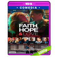 Faith, Hope & Love (2019) WEB-DL 1080p Latino