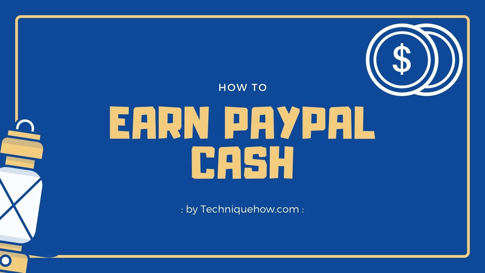 earn paypal cash