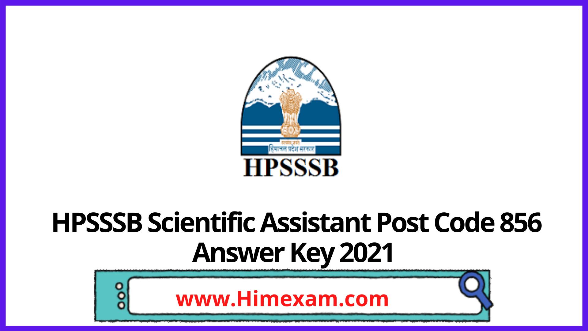 HPSSSB  Scientific Assistant Post Code 856 Answer Key 2021