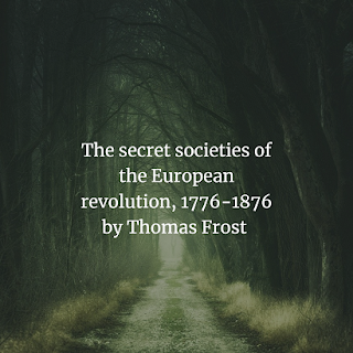 The secret societies of the European revolution
