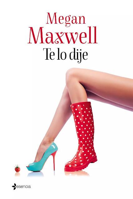 Te lo dije | Megan Maxwell