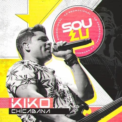 Kiko Chicabana - Sou Eu - Promocional de Outubro - 2020