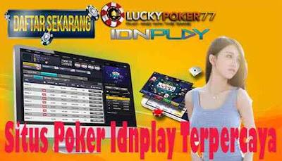 Situs Poker Idnplay Terpercaya