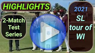 West Indies vs Sri Lanka Test Series 2021