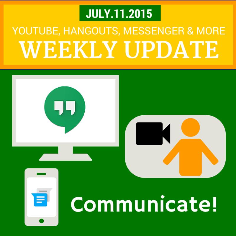 Week in Review - July 11, 2015: Communicate better - Hangouts