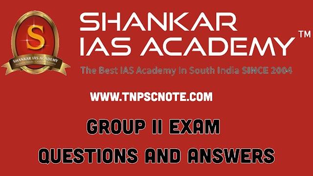 TNPSC GROUP 1  தேர்வுக்கு  SHANKAR IAS ACADEMY  நடத்திய முழு மாதிரி தேர்வு 1 விடை