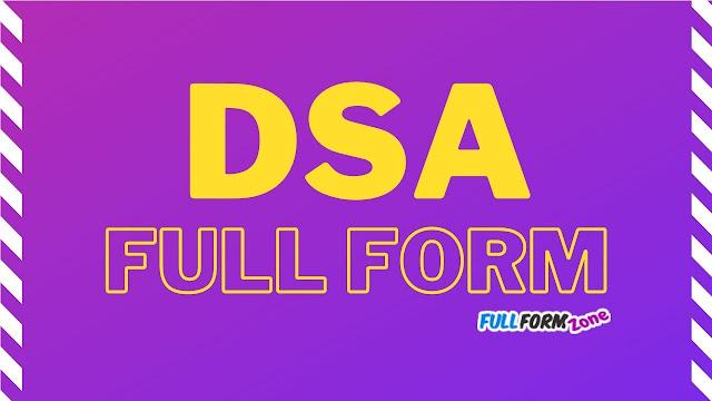 DSA Full Form