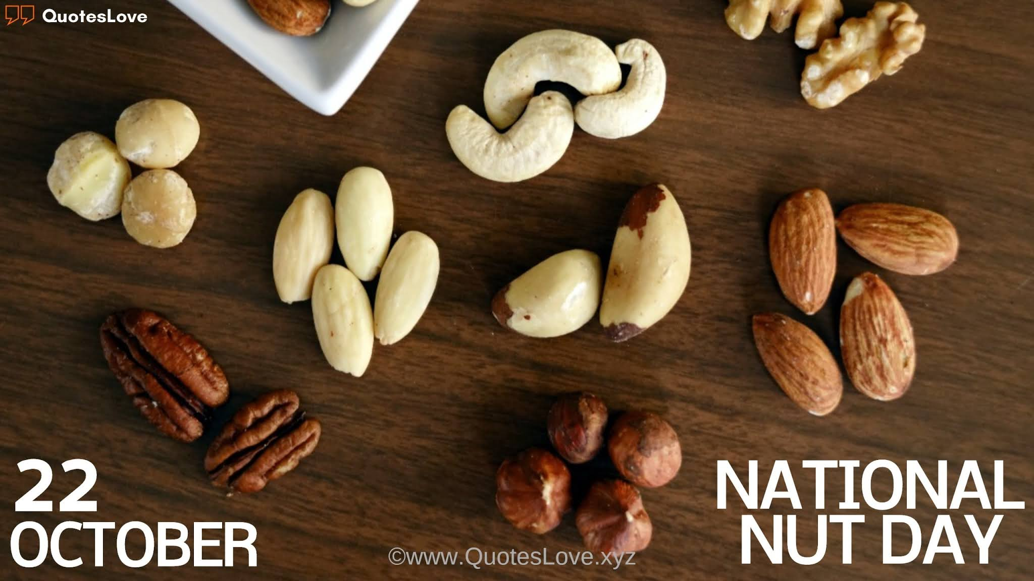 National Nut Day Quotes, Wishes, Images