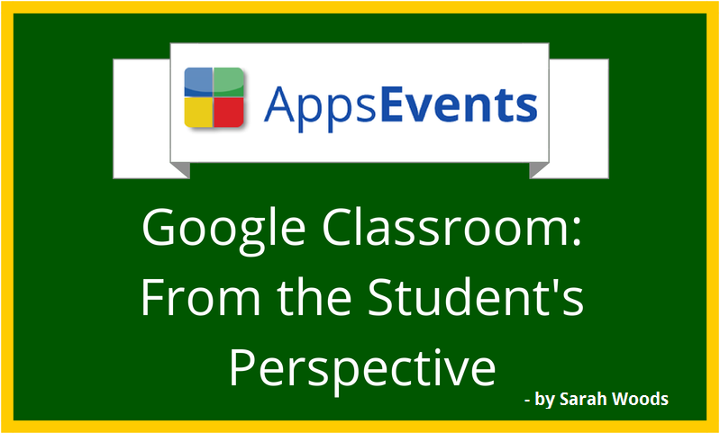 Google Classroom: From the Student's Perspective