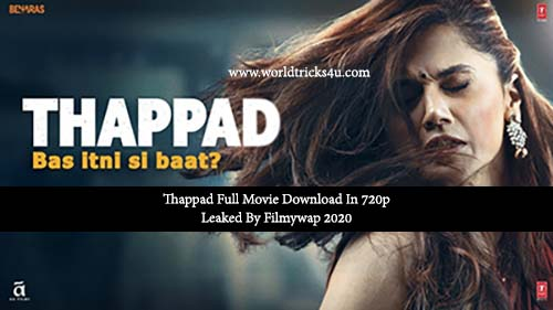 Thappad Full Movie Download In 720p Leaked By Filmywap 2020