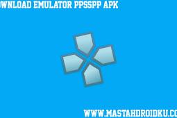 Download Emulator PPSSPP Terbaik Untuk Android