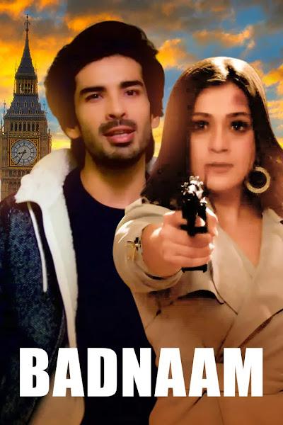 Badnaam 2021 Full Movie Hindi 720p HDRip